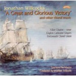 Jonathan Willcocks - A Great & Glorious Victory