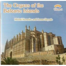 The Organs of the Balearic Islands - Vol 1