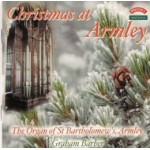 Christmas at Armley / The Schulze Organ of St.Bartholomew's Church, Armley, Leeds