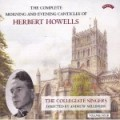 The Complete Morning and Evening Canticles of Herbert Howells (6 CDs) / Collegiate Singers/ Andrew Millinger
